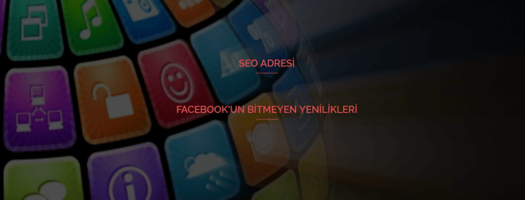 Facebook'un Bitmeyen Yenilikleri