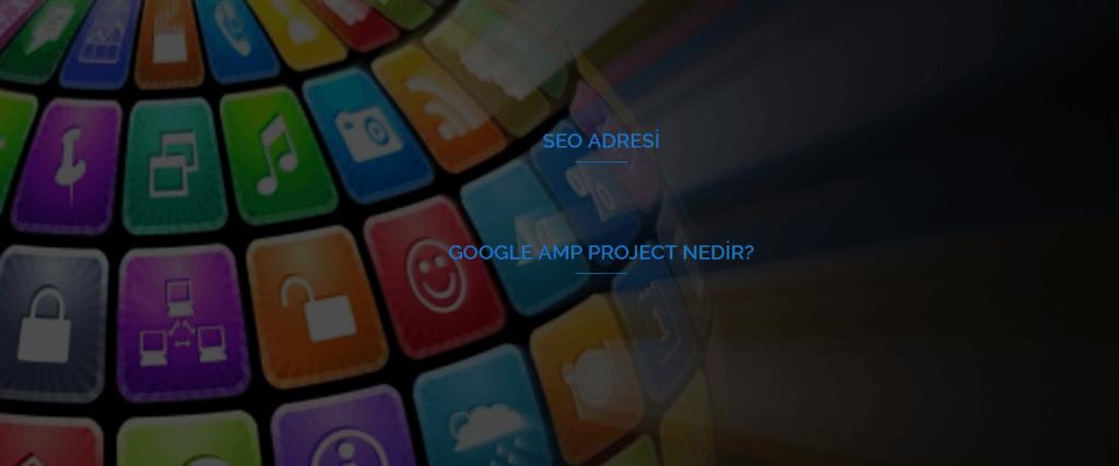 google-amp-project-nedir
