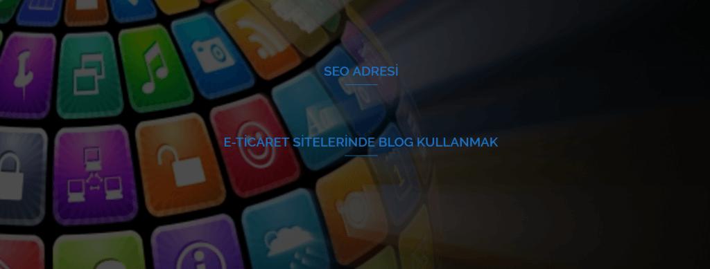 E-ticaret Sitelerinde Blog Kullanmak