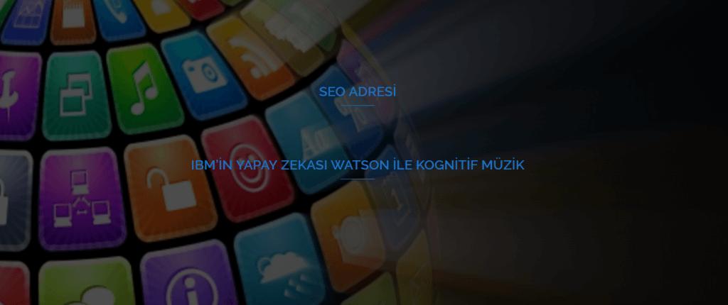 IBM'in Yapay Zekası Watson ile Kognitif Müzik
