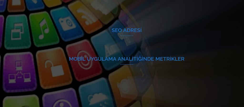 Mobil Uygulama Analitiğinde Metrikler