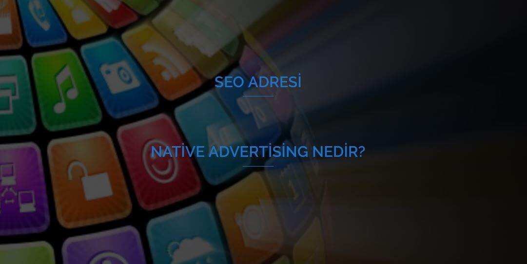 Native Advertising Nedir