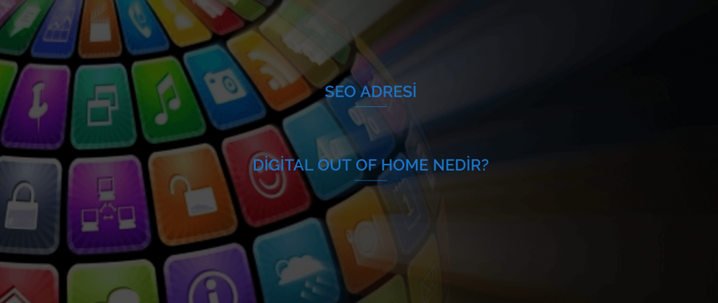 Digital Out Of Home Nedir